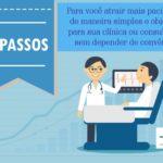 [INFOGRÁFICO] 5 Passos Para Atrair Mais Pacientes Sem Depender de Convênios Médicos.